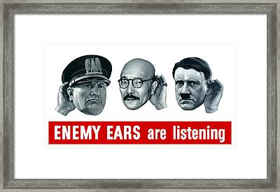 Enemy Ears Are Listening Framed Print by War Is Hell Store
