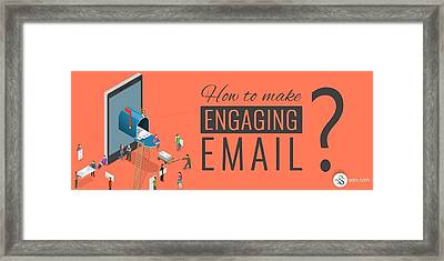 Engaging Email Content Framed Print