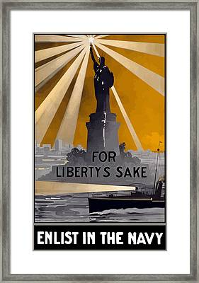 Enlist In The Navy - For Liberty's Sake Framed Print by War Is Hell Store