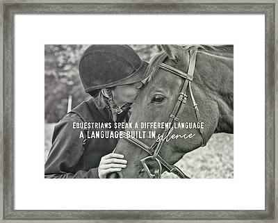 Equine Pact Quote Framed Print by JAMART Photography