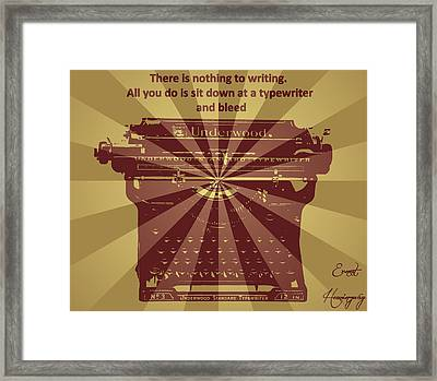 Ernest Hemingway Typewriter Quote Framed Print