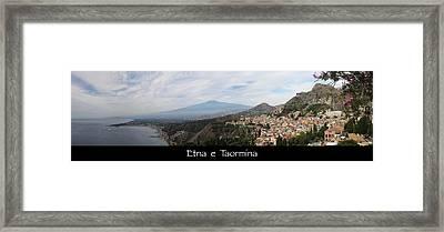 Etna E Taormina Framed Print