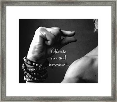 Even Small Improvements Framed Print