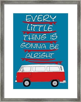 Every Little Thing Is Gonna Be Alright Framed Print by Priscilla Wolfe
