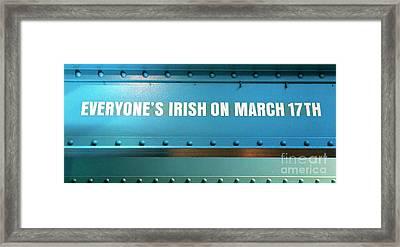 Everyone's Irish Framed Print by John Rizzuto