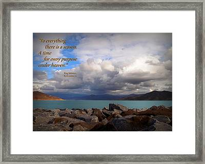 Everything Has Its Time - Ecclesiastes Framed Print
