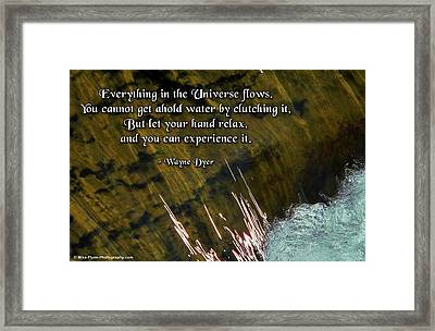 Everything In The Universe Flows Framed Print