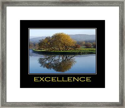 Excellence Inspirational Motivational Poster Art Framed Print by Christina Rollo