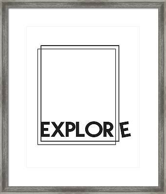 Explore Framed Print