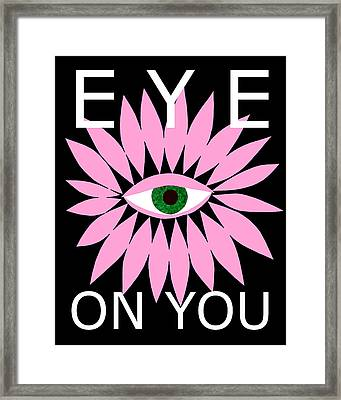 Eye On You - Black Framed Print