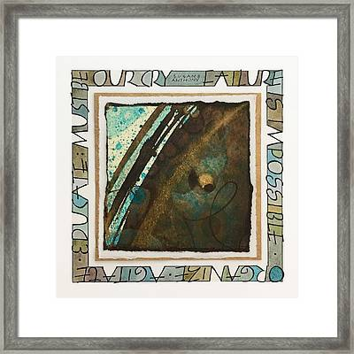 Failure Is Impossible Framed Print
