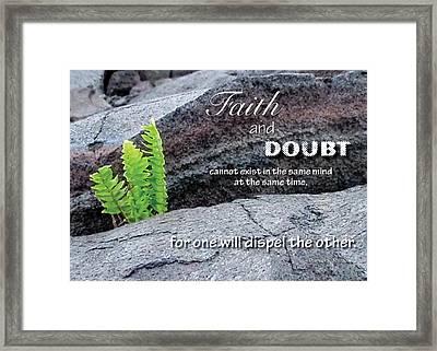 Faith And  Doubt Framed Print
