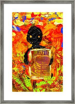 Faith And I Go Everywhere Framed Print by Angela L Walker