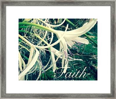 Faith- Flowers Framed Print