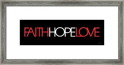 Faith-hope-love 3 Framed Print