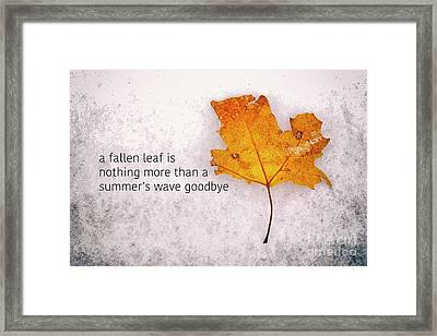 Fallen Leaf On Dirty Ice With Quote Framed Print