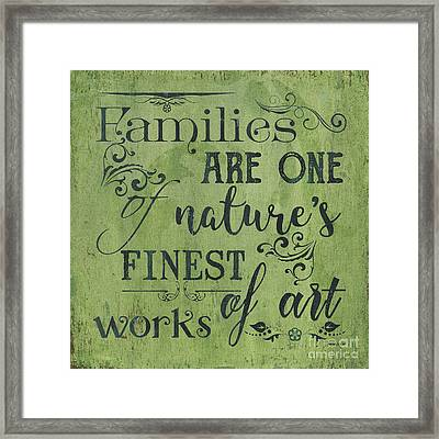 Families Are... Framed Print