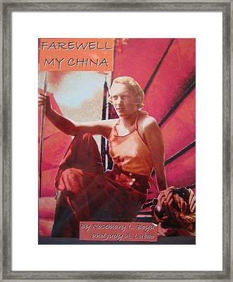 Farewell My China Framed Print