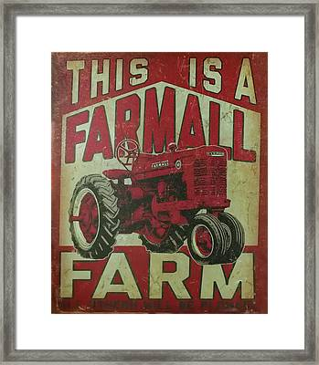 Framed Print featuring the photograph Farmall Farm Sign by Chris Flees