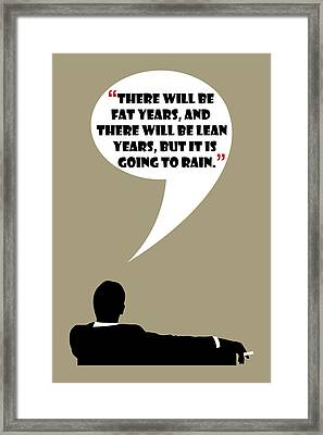 Fat Years - Mad Men Poster Don Draper Quote Framed Print
