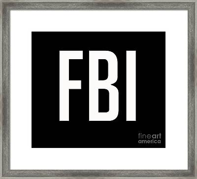 Fbi Tee Framed Print by Edward Fielding