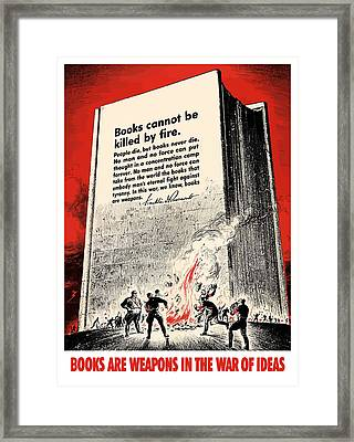 Fdr Quote On Book Burning  Framed Print by War Is Hell Store