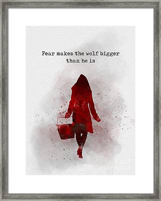 Fear Makes The Wolf Bigger Than He Is Framed Print by Rebecca Jenkins