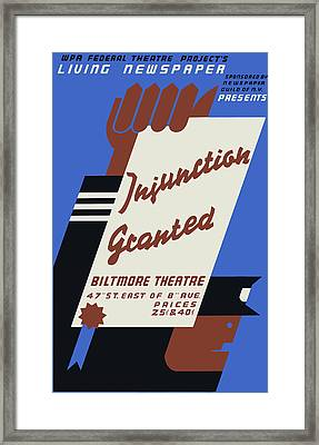 Federal Theatre Project Injunction Granted Framed Print