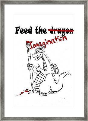 Feed The Imagination Framed Print