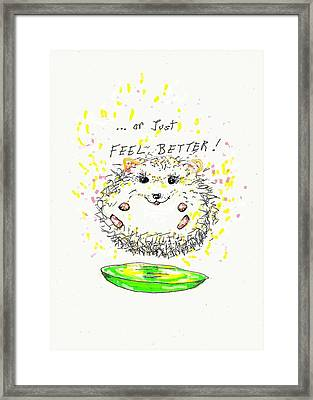 Feel Better Framed Print by Denise Fulmer