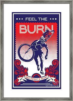 Feel The Burn Framed Print