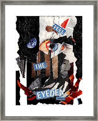 Feel The Eyedea Framed Print by Lindsey Cormier