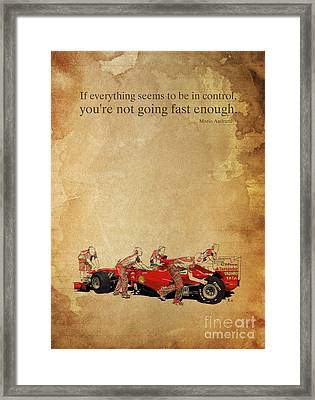 Ferrari A Boxes - Andretti Quote Framed Print by Pablo Franchi