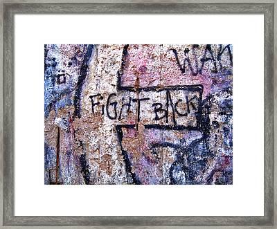 Fight Back - Berlin Wall Framed Print by Juergen Weiss