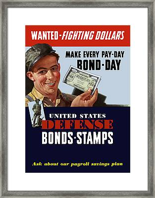 Fighting Dollars Wanted Framed Print by War Is Hell Store