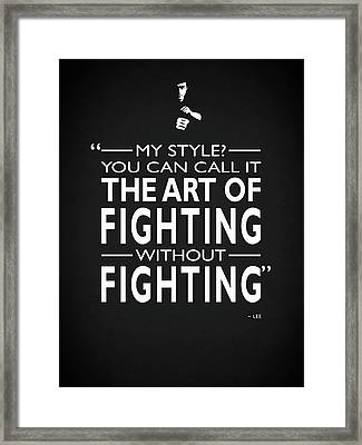 Fighting Without Fighting Framed Print