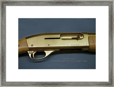 Firearms 1959 Remington Ladies Model 878 Semi Auto Shotgun 12ga Framed Print by Thomas Woolworth