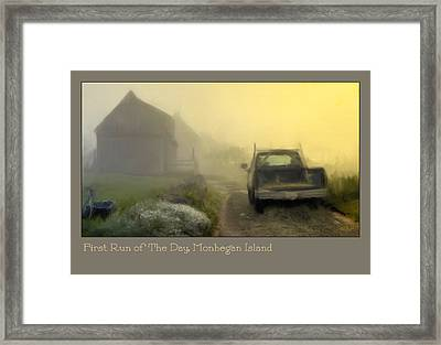 First Run Of The Day, Monhegan Island  Framed Print by Dave Higgins