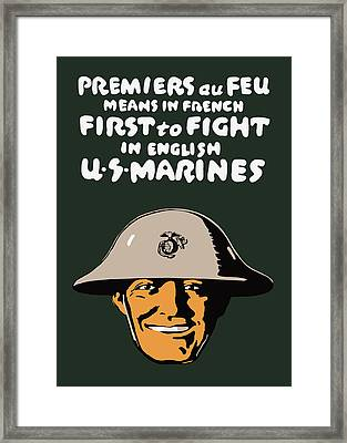 First To Fight - Us Marines Framed Print