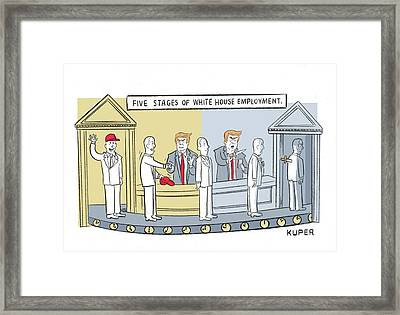Five Stages Of White House Employment Framed Print