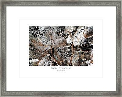 Framed Print featuring the digital art Floral Structure by Julian Perry