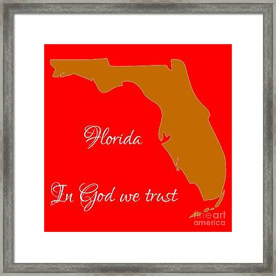 Florida Map In State Colors Orange Red And White With State Motto In God We Trust  Framed Print by Rose Santuci-Sofranko