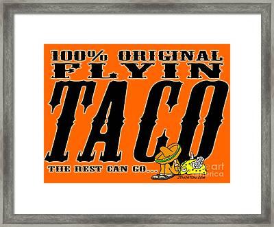 Flyin Taco 005 Framed Print
