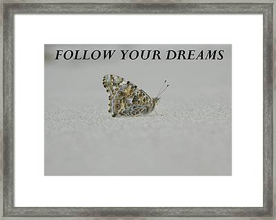 Follow Your Dreams - Blk Framed Print by Gallery Of Hope