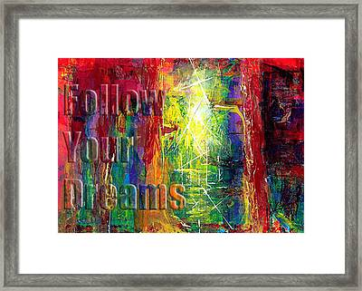 Follow Your Dreams Embossed Framed Print