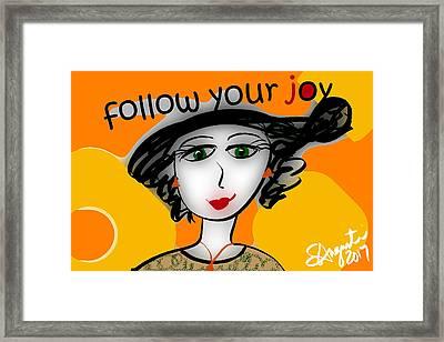 Follow Your Joy Framed Print