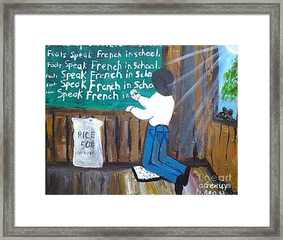 Fools Speak French In School Framed Print by Seaux-N-Seau Soileau