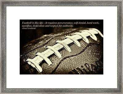 Football Is Like Life Framed Print by David Patterson