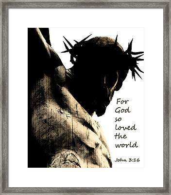 For God So Loved The World John 3 16 Framed Print by Jani Freimann