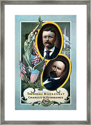 For President - Theodore Roosevelt And For Vice President - Charles W Fairbanks Framed Print by International  Images